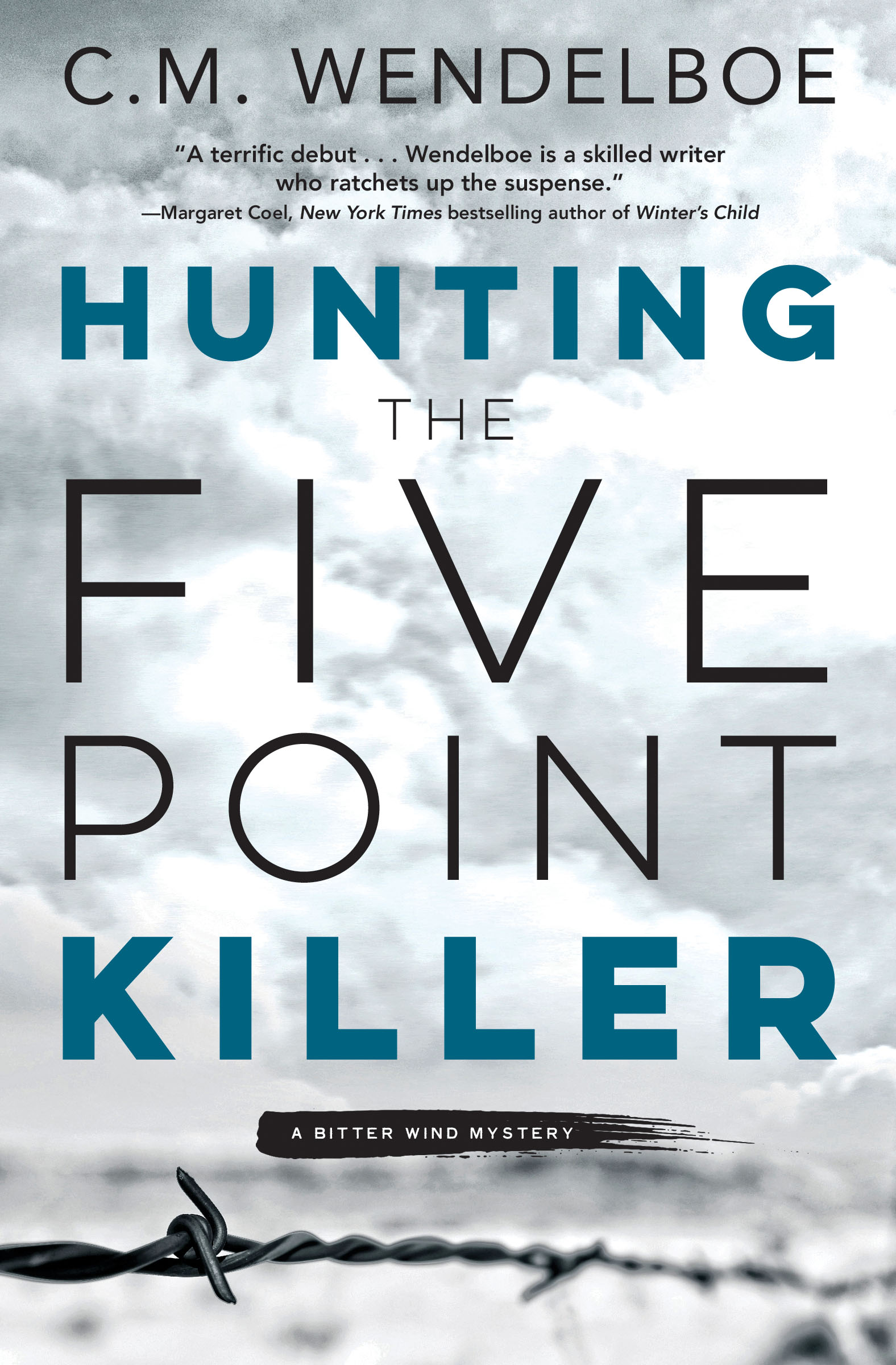 Hunting the Five Point Killer by C. M. Wendelboe (Front Cover)